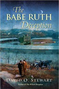 The Babe Ruth Deception by David O. Stewart