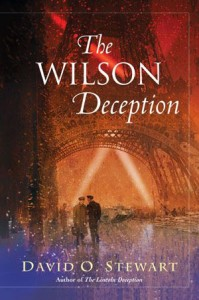 The Wilson Deception by David O. Stewart