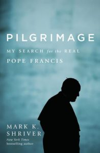 Pilgrimage by Mark Shriver