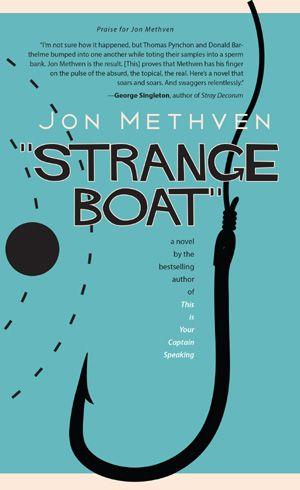 Strange Boat by Jon Methven