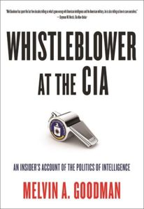 Whistleblower at the CIA by Mel Goodman