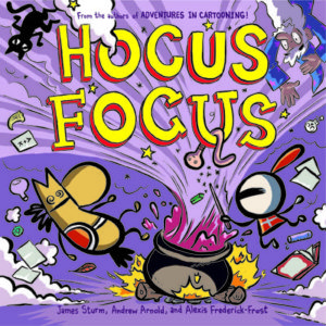 Hocus Focus by Alexis Frederick-Frost