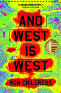 And West is West by Ron Childress