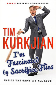 I'm Fascinated by Sacrifice Flies by Tim Kurkjian