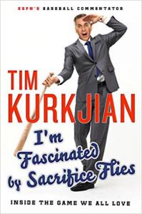 I'm Fascinated by Sacrifice Flies by Tim Kurkjian