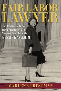 Fair Labor Lawyer by Marlene Trestman