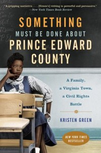 Something Must Be Done About Priince Edward County by Kristen Green