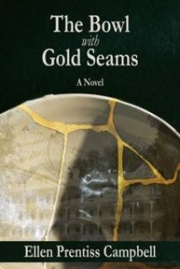 The Bowl with Gold Seams by Ellen Prentiss Campbell