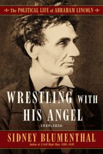 Wrestling with His Angel by Sidney Blumenthal