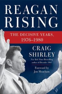 Reagan Rising by Craig Shirley