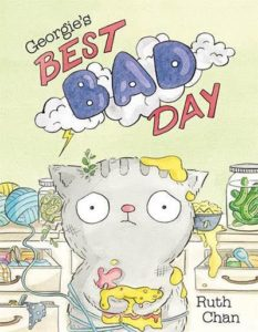 Georgie's Best Bad Day by Ruth Chan