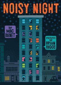 Noisy Night by Mac Barnett and Brian Biggs