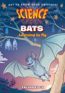 Bats: Learning to Fly by Falynn Koch