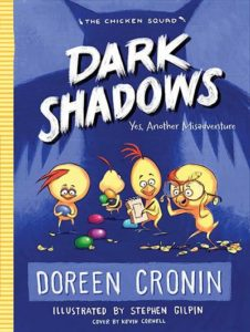 Dark Shadows by Doreen Cronin