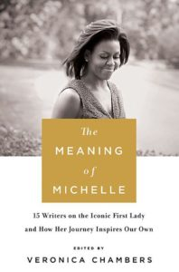 The Meaning of Michelle by Veronica Chambers